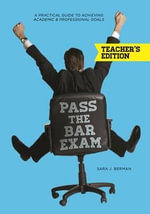Pass the Bar Exam - Sara Berman