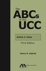 The ABCs of the UCC : Article 2A: Leases - Amelia H Boss