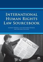 International Human Rights Law Sourcebook - Andrew Borene