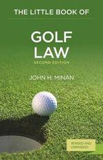 The Little Book of Golf Law - John H. Minan