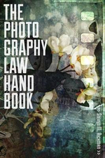 The Photography Law Handbook - Steven M. Richman