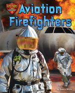 Aviation Firefighters - Nancy White