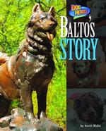 Balto's Story - Kevin Blake