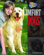 Comfort Dogs - Natalie Lunis