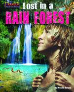 Lost in a Rain Forest - Michael Burgan