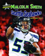 Malcolm Smith and the Seattle Seahawks : Super Bowl XLVIII - Michael Sandler