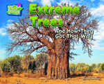 Extreme Trees : And How They Got That Way - Ellen Lawrence