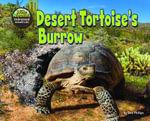 Desert Tortoise's Burrow - Dee Phillips