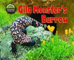 Gila Monster's Burrow - Dee Phillips
