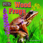 Wood Frogs - Joyce Markovics