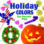 Holiday Colors : Our Favorite Days - J. Clark Sawyer