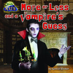 More or Less and the Vampire's Guess - Spencer Brinker