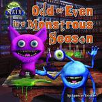 Odd or Even in a Monster's Season - Spencer Brinker