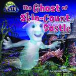 The Ghost of Skip-Count Castle - Spencer Brinker