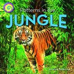 Patterns in the Jungle - Joyce Markovics
