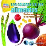 Los coloresde los alimentos (food) : De los arandanos a la remolacha - Joyce Markovics