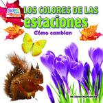 Los coloresde las estaciones : Como cambian - Joyce Markovics
