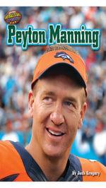 Peyton Manning - Josh Gregory