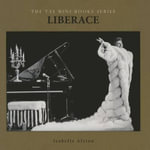 Liberace : Taj Mini Books - Isabella Alston