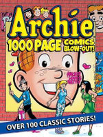 Archie 1000 Page Comics Blow-Out : Archie 1000 Page Digests - Archie Superstars