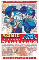 Sonic / Mega Man: Worlds Collide : The Complete Epic - Sonic Scribes