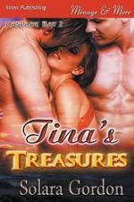 Tina's Treasures [Cascade Bay 2] (Siren Publishing Menage and More) - Solara Gordon