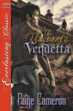 The Viscount's Vendetta (Siren Publishing Everlasting Classic) - Paige Cameron