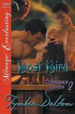 Lost Bird [Coffeeshop Coven 2] (Siren Publishing Menage Everlasting) - Tymber Dalton