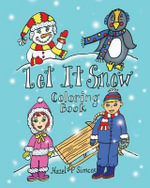 Let It Snow - Hazel P Simcox