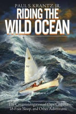 Riding the Wild Ocean - Paul S Krantz Jr