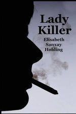 Lady Killer - Elisabeth Sanxay Holding