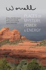 Places of Mystery, Power & Energy - Bill Worrell