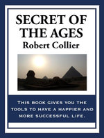Secret of the Ages - Robert Collier
