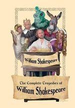 The Complete Tragedies of William Shakespeare - William Shakespeare