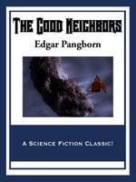 The Good Neighbors - Edgar Pangborn