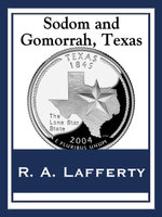 Sodom and Gomorrah, Texas - R. a. Lafferty