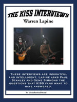 The Kiss Interviews - Warren Lapine