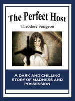 The Perfect Host - Theodore Sturgeon