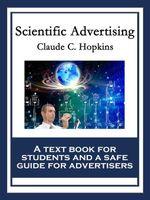 Scientific Advertising - Claude C. Hopkins