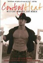 Cowboy Heat : Western Romance for Women - Delilah Devlin