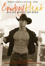 Cowboy Heat : Western Romance for Women