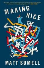 Making Nice - Matt Sumell