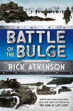 Battle of the Bulge - Rick Atkinson