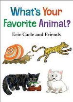 What's Your Favorite Animal? - Eric Carle