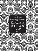 The Complete Tales & Poems of Edgar Allan Poe - Edgar Allan Poe