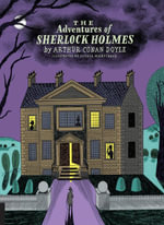 Classics Reimagined, Sherlock Holmes - Sir Arthur Conan Doyle