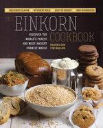 The Einkorn Cookbook - Shanna Mallon