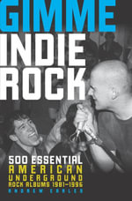 Gimme Indie Rock - Andrew Earles
