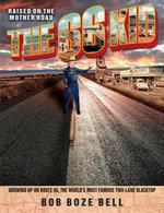 The 66 Kid - Bob Boze Bell