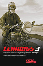 Leanings 3 : More Moto-philosophy and Tales from the Road - Peter Egan